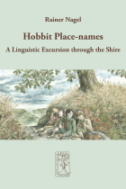 Hobbit Place-names, A Linguistic Excursion through the Shire by Rainer Nagel