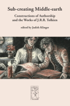 Sub-creating Middle-earth – Constructions of Authorship and the Works of J.R.R. Tolkien