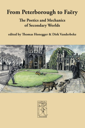 From Peterborough to Faëry, The Poetics and Mechanics of Secondary Worlds