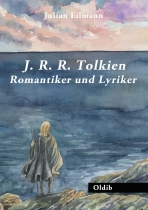 J.R.R. Tolkien: Romantiker und Lyriker, German edition